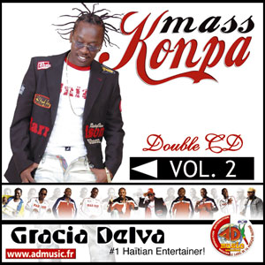Mass Konpa - Gracia Delva - Vol.2 live